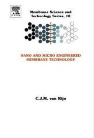 预订Nano and Micro Engineered Membrane Technology