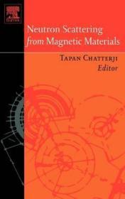 预订Neutron Scattering from Magnetic Materials