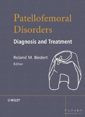预订 高被引图书Patellofemoral Disorders: Diagnosis and Treatment