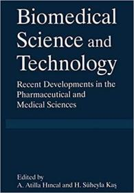 预订 Biomedical Science and Technology: Recent Devel