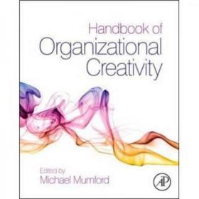 Handbook of Organizational Creativity组织的创造性手册