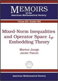 预订Mixed-Norm Inequalities and Operator Space $L_p$ Embedding Theory
