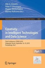 预订Creativity in Intelligent Technologies and Data Science: Third Conference, Cit&ds 2019, Volgograd, Russia, September 16-19, 2019, Proceedings, Part I
