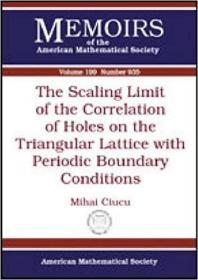 预订The Scaling Limit of the Correlation of Holes on the Triangular Lattice with Periodic Boundary Conditions