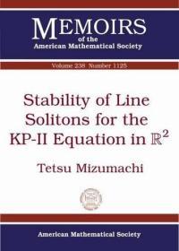预订Stability of Line Solitons for the KP-II Equation in $\mathbb{R}^2$