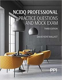 预订Ppi Ncidq Professional Practice Questions and Mock Exams, Third Edition