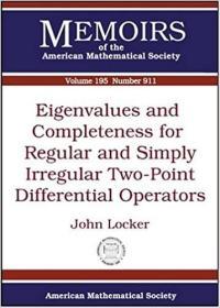 预订Eigenvalues and Completeness for Regular and Simply Irregular Two-Point Differential Operators
