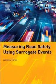 预订Measuring Road Safety with Surrogate Events