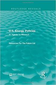 预订U.S. Energy Policies (Routledge Revivals)