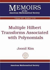 预订Multiple-Hilbert Transforms Associated with Polynomials