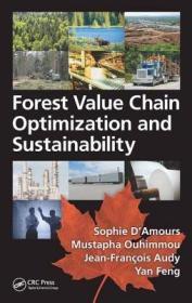 预订Forest Value Chain Optimization and Sustainability