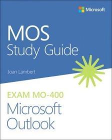 预订Mos Study Guide for Microsoft Outlook Exam Mo-400