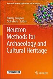 预订Neutron Methods for Archaeology and Cultural Heritage