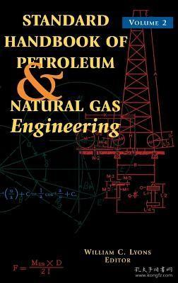 预订 高被引图书Standard Handbook of Petroleum and Natural Gas Engineering: Volume 2 (Revised)