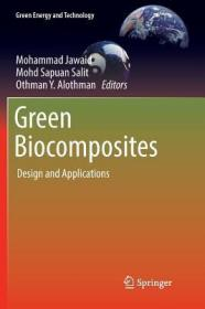 预订Green Biocomposites: Design and Applications