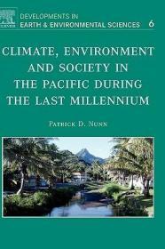 预订Climate, Environment, and Society in the Pacific during the Last Millennium