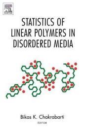 预订Statistics of Linear Polymers in Disordered Media