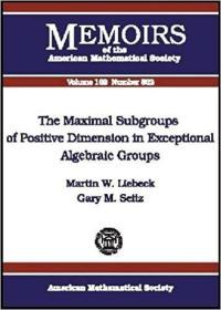 预订The Maximal Subgroups of Positive Dimension in Exceptional Algebraic Groups