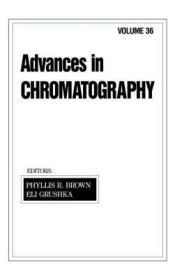 预订 高被引图书Advances in Chromatography: Volume 36