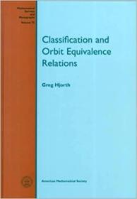 预订Classification and Orbit Equivalence Relations