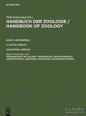 预订 高被引图书Volume 1: Morphology and Systematics (Archostemata, Adephaga, Myxophaga, Polyphaga Partim)