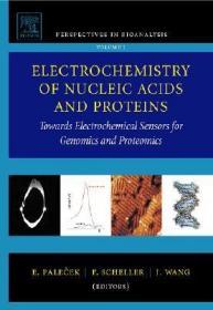 预订Electrochemistry of Nucleic Acids and Proteins