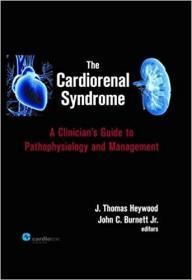 预订 The Cardiorenal Syndrome : A Clinician's Guide to Pathophysiology and Management