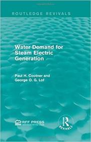 预订Water Demand for Steam Electric Generation (Routledge Revivals)