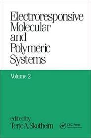 预订Electroresponsive Molecular and Polymeric Systems