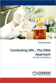 预订 Combating HIV...the DNA Approach