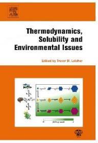 预订Thermodynamics, Solubility and Environmental Issues