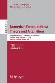 预订Numerical Computations: Theory and Algorithms: Third International Conference, Numta 2019, Crotone, Italy, June 15-21, 2019, Revised Selected Papers,
