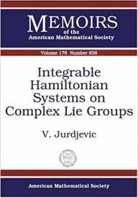 预订Integrable Hamiltonian Systems on Complex Lie Groups