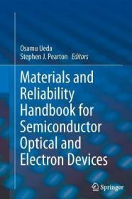 预订Materials and Reliability Handbook for Semiconductor Optical and Electron Devices