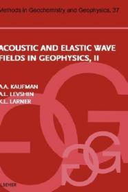 预订Acoustic and Elastic Wave Fields in Geophysics, Part II