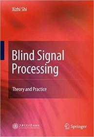 预订Blind Signal Processing: Theory and Practice