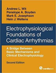 预订 Electrophysiological Foundations of Cardiac Arrhythmias, Second Edition