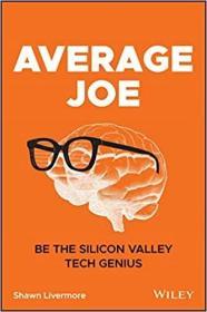 预订Average Joe: Dispelling the Myth of the Tech Genius in Silicon Valley