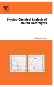 预订Physico-Chemical Analysis of Molten Electrolytes
