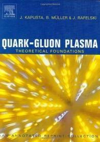预订Quark-Gluon Plasma: Theoretical Foundations