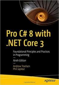 预订Pro C# 8 with .Net Core: Foundational Principles and Practices in Programming