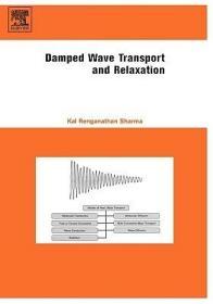 预订Damped Wave Transport and Relaxation