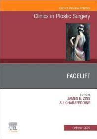 预订Facelift, An Issue of Clinics in Plastic Surgery