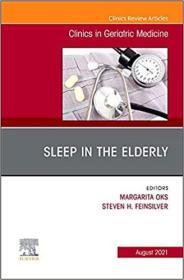 预订Sleep in the Elderly, an Issue of Clinics in Geriatric Medicine, 37