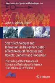 预订Smart Technologies and Innovations in Design for Control of Technological Processes and Objects: Economy and Production: Proceeding of the Internation