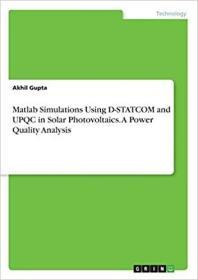 预订 Matlab Simulations Using D-STATCOM and UPQC in