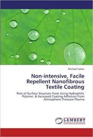 预订 Non-Intensive, Facile Repellent Nanofibrous Tex