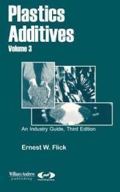 预订Plastics Additives, Volume 3