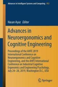 预订Advances in Neuroergonomics and Cognitive Engineering: Proceedings of the Ahfe 2019 International Conference on Neuroergonomics and Cognitive Engineer