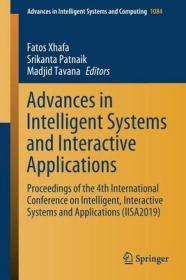 预订Advances in Intelligent Systems and Interactive Applications: Proceedings of the 4th International Conference on Intelligent, Interactive Systems and